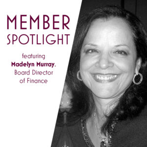 Member Spotlight with Madelyn Murray