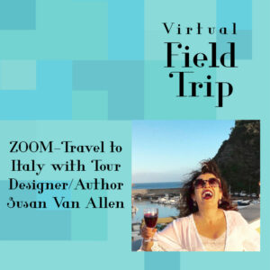 Virtual Field Trip to Italy