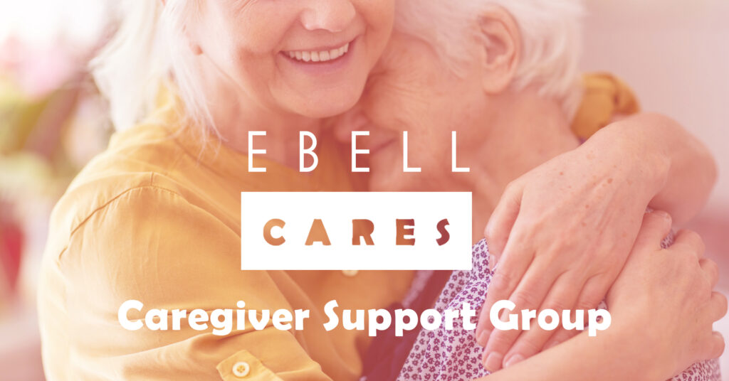 Ebell Cares Support Group