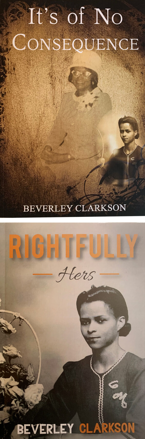 "books covers of ""It's of No Consequence"" and ""Rightfully Hers"" by Beverley Clarkson"