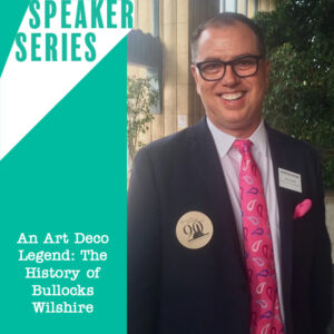 Speaker Series: An Art Deco Legend: The History of Bullocks Wilshire featuring Eric Evavold portrait